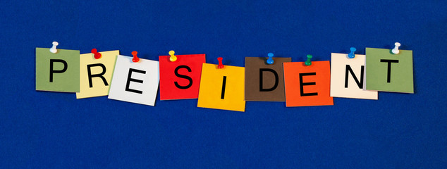President, sign series for politics, political leaders, clubs.
