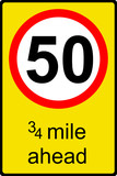 Temporary speed limit ahead sign poster