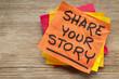 Leinwandbild Motiv share your story on sticky note