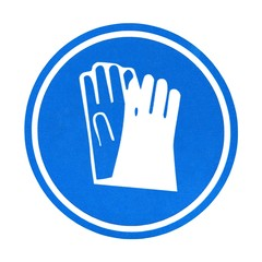 Communication sign. Be sure to use protective gloves