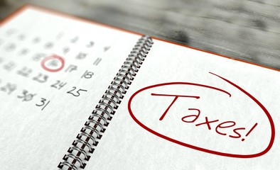 Taxes important day, calendar concept
