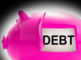 Debt Piggy Bank Message Means Arrears And Money Owed