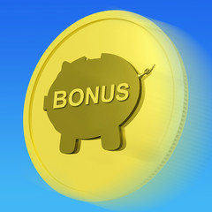 Bonus  Gold Coin Means Monetary Reward Or Benefit
