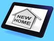 New Home House Tablet Means Buying Or Purchasing Property