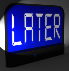 Later Digital Clock Shows Afterwards Or In A While
