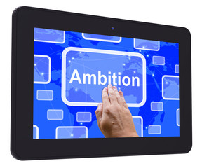 Ambition Tablet Touch Screen Means Target Aim Or Goal