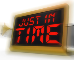 Just in Time Digital Clock Means Not Too Late