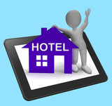Hotel House Tablet Shows Vacation Accommodation And Rooms poster