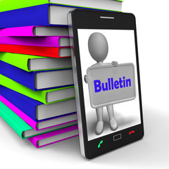 Bulletin Phone Shows Media Reporting Or News