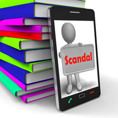 Scandal Phone Means Scandalous Act Or Disgrace