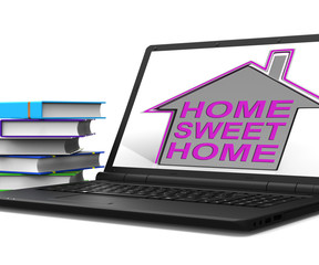 Home Sweet Home Laptop House Means Homely And Comfortable