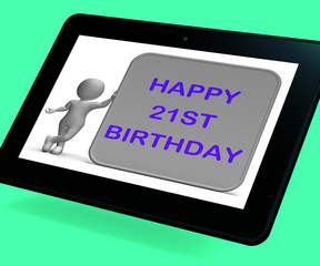 Happy 21st Birthday Tablet Means Congratulations On Turning Twen