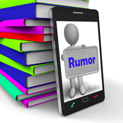 Rumor Phone Means Spreading False Information And Gossip