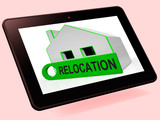Relocation House Tablet Shows Move And Live Elsewhere poster