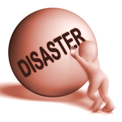 Disaster Uphill Sphere Shows Crisis Trouble Or Calamity