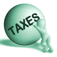 Taxes Uphill Sphere Means Tax Hard Work