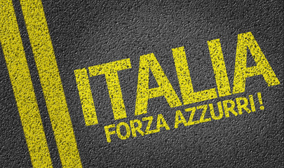 Italia, Forza Azzurri! written on the road
