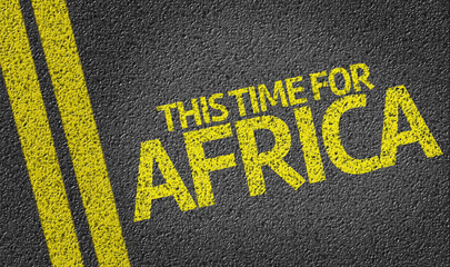 This Time for Africa written on the road