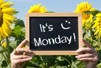 It is Monday