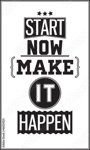 motywacyjny-plakat-zaczac-teraz-zrob-to