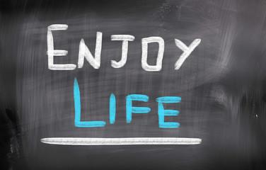 Enjoy Life Concept