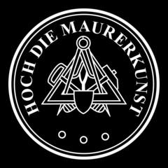 Hoch die Maurerkunst - Maurer ~ Symbol ~ Zeichen ~ Emblem