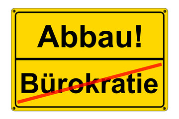 Bürokratie - Abbau