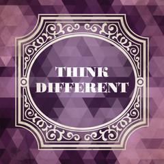 Think Different Concept. Vintage design.