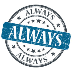 Always blue grunge textured vintage isolated stamp