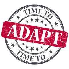 Time to adapt red grunge textured vintage isolated stamp