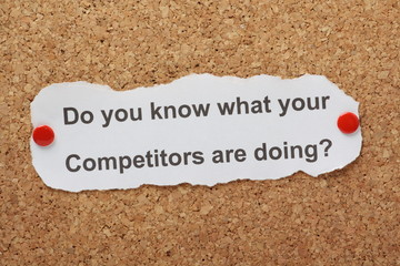 Do You Know What Your Competitors Are Doing?