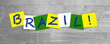 Brazil, word sign series in national flag colors for countries. poster