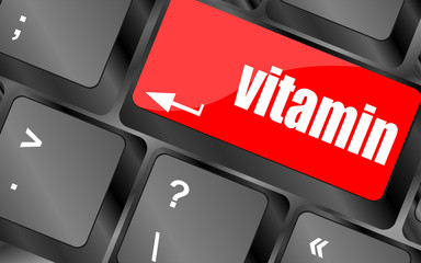 vitamin word on computer keyboard pc key,