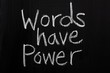 The phrase Words Have Power  on a Blackboard - 66353748