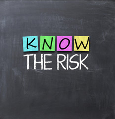 Know the risk concept