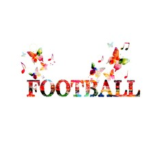 Colorful football inscription