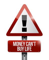 money cant buy life sign illustration design