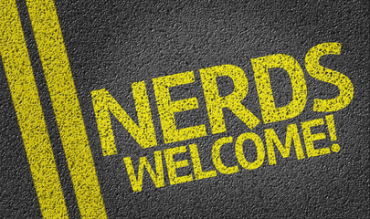 Nerds Welcome written on the road
