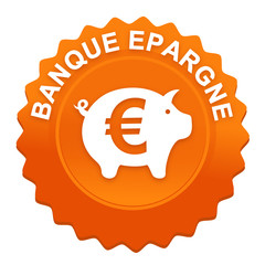 banque épargne sur bouton web denté orange