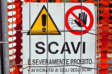 scavi, proibito avvicinarsi !