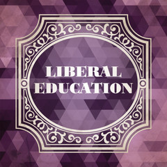Liberal Education Concept. Vintage design.
