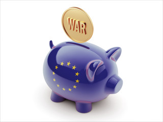 European Union War Concept. Piggy Concept