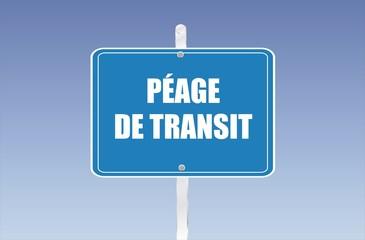 panneau péage de transit