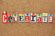 The word Celebrate on a cork notice board
