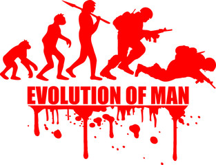 Evolution of Man Krieg Tot War Krieger Dumm