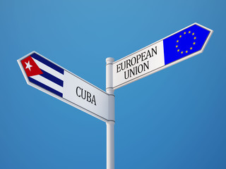 European Union Cuba  Sign Flags Concept