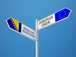 European Union Bosnia and Herzegovina.  Sign Flags Concept