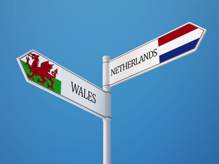 Wales Netherlands  Sign Flags Concept