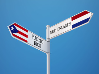 Puerto Rico Netherlands  Sign Flags Concept