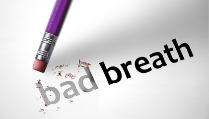 Eraser deleting the words Bad Breath